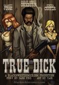 BlackNWhitecomics - True Dick Update